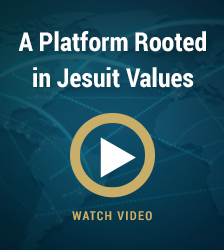 A Platform Rooted in Jesuit Values